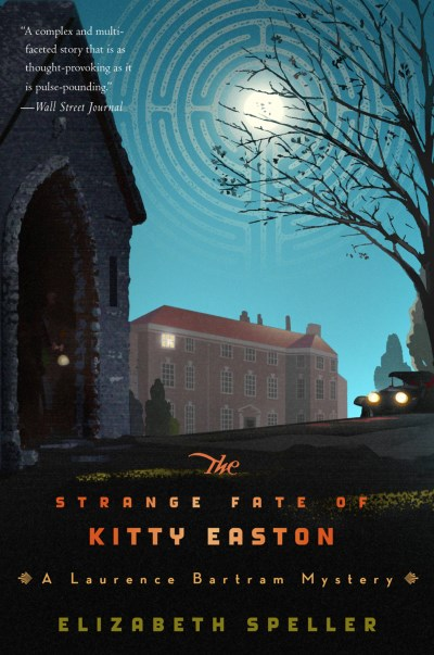 Elizabeth Speller The Strange Fate Of Kitty Easton