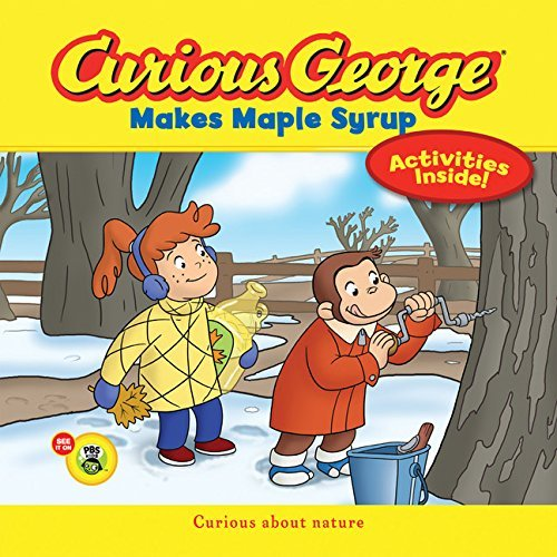 H. A. Rey Curious George Makes Maple Syrup