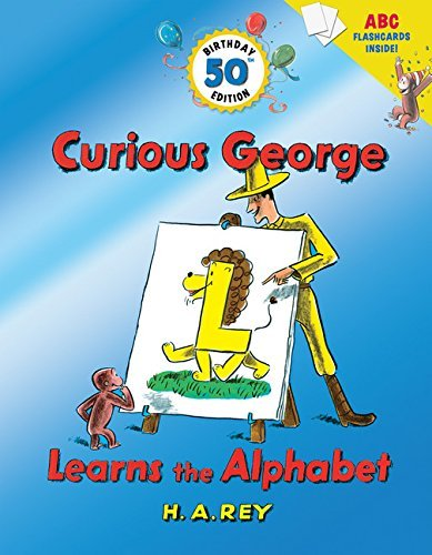 H. A. Rey Curious George Learns The Alphabet [with Flash Car 0050 Edition;anniversary