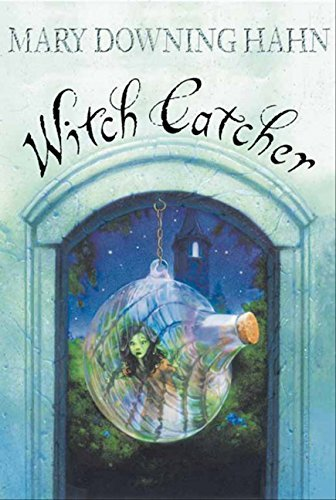 Mary Downing Hahn Witch Catcher