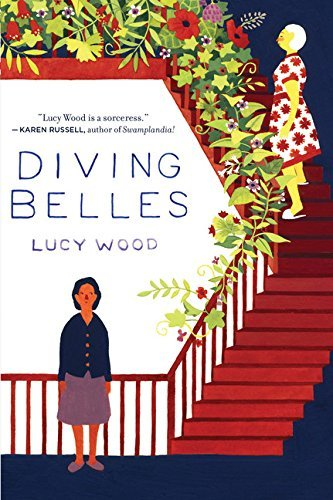 Lucy Wood Diving Belles And Other Stories