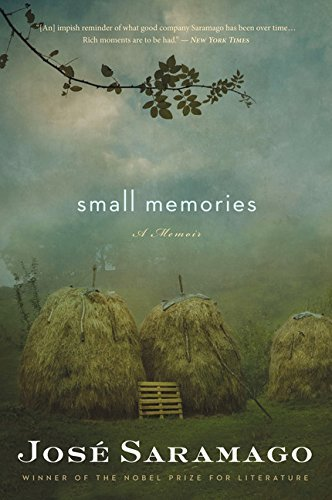 Jose Saramago Small Memories