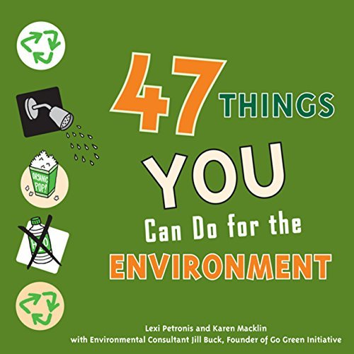 Lexi Petronis 47 Things You Can Do For The Environment