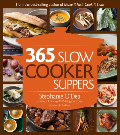 Stephanie O'dea 365 Slow Cooker Suppers