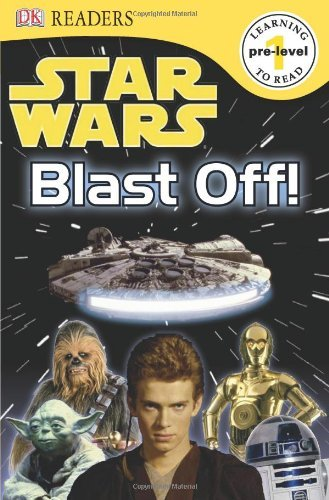 Dk Publishing Dk Readers L0 Star Wars Blast Off!