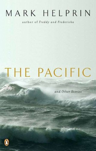 Mark Helprin The Pacific And Other Stories
