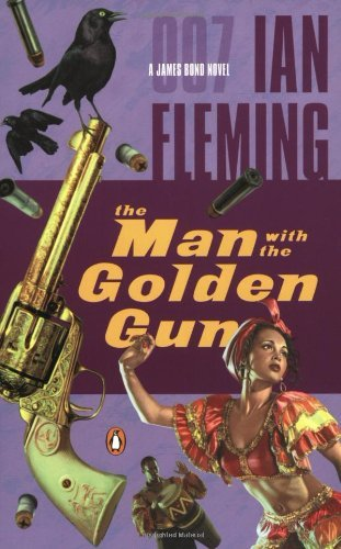 Ian Fleming Man With The Golden Gun The