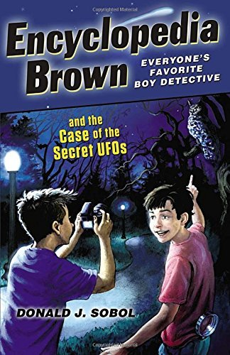 Donald J. Sobol Encyclopedia Brown And The Case Of The Secret Ufos