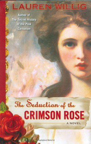 Lauren Willig Seduction Of The Crimson Rose The