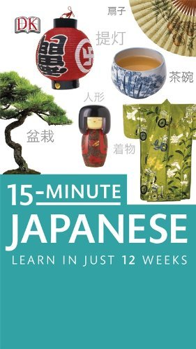 Dk Publishing 15 Minute Japanese Learn In Just 12 Weeks