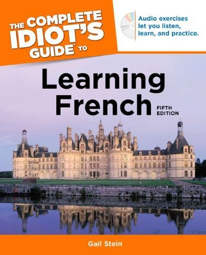 Gail Stein The Complete Idiot's Guide To Learning French [wit 0005 Edition;