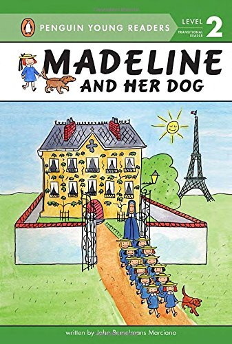 John Bemelmans Marciano Madeline And Her Dog (hc)