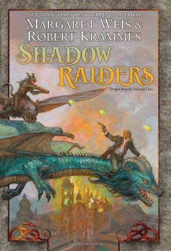 Margaret Weis Shadow Raiders Book 1 Of The Dragon Brigade