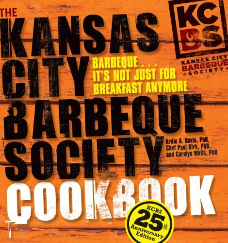 Ardie A. Davis The Kansas City Barbeque Society Cookbook 0025 Edition;anniversary