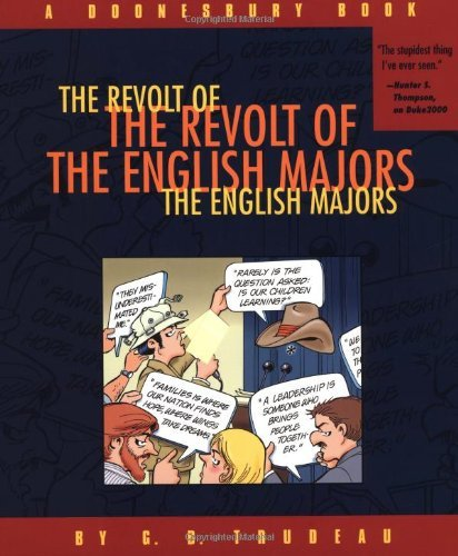 G. B. Trudeau The Revolt Of The English Majors A Doonesbury Book Original