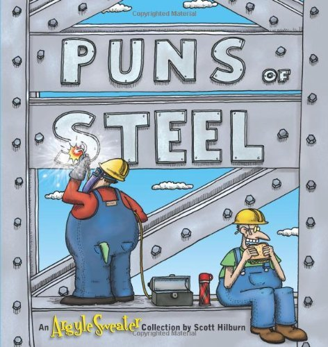 Scott Hilburn Puns Of Steel