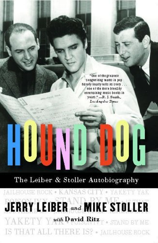 Jerry Leiber Hound Dog The Leiber & Stoller Autobiography