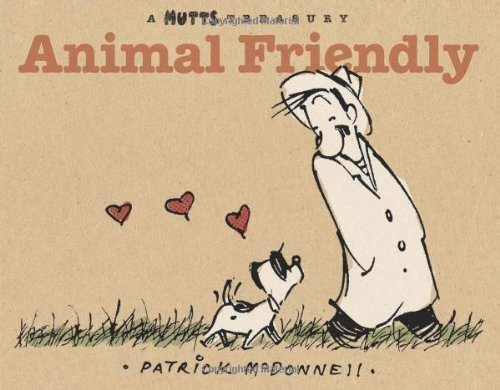 Patrick Mcdonnell Animal Friendly A Mutts Treasury