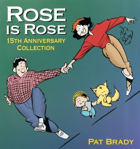 Pat Brady Rose Is Rose 15th Anniversary Collection Original