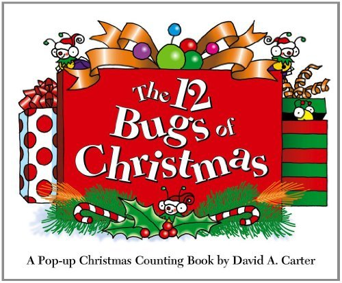 David A. Carter The 12 Bugs Of Christmas A Pop Up Christmas Counting Book