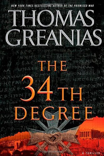 Thomas Greanias 34th Degree The A Thriller