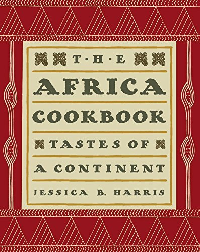 Jessica B. Harris The Africa Cookbook Tastes Of A Continent