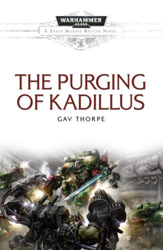 Gav Thorpe Purging Of Kadillus The