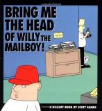 Scott Adams Bring Me The Head Of Willy The Mailboy A Dilbert Book Original