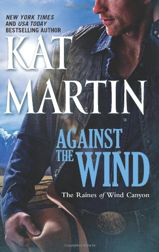 Kat Martin Against The Wind