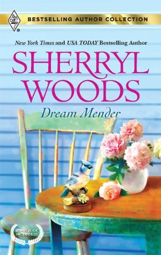 Sherryl Woods Dream Mender Dream Mender\stay...