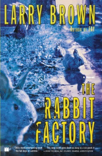 Larry Brown The Rabbit Factory