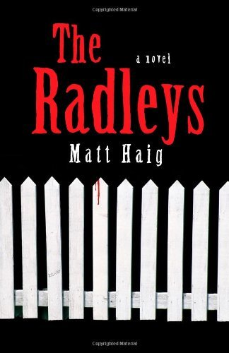 Matt Haig Radleys The