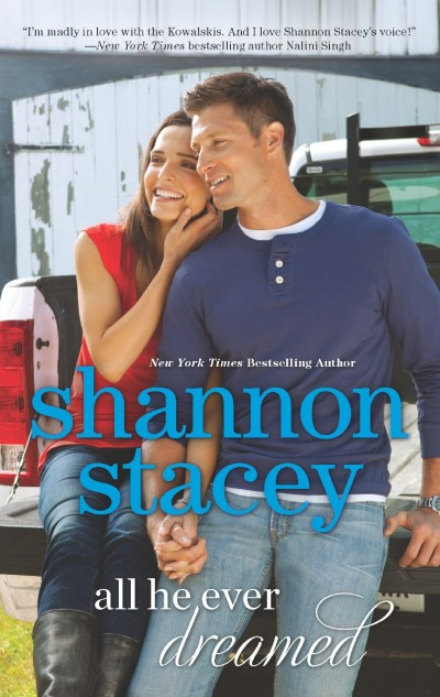 Shannon Stacey All He Ever Dreamed