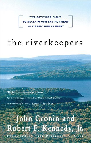 John Cronin The Riverkeepers Two Activists Fight To Reclaim Our Environment As