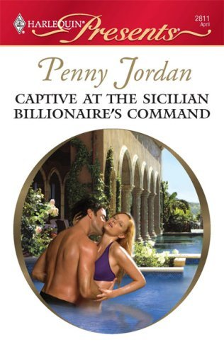 Penny Jordan Captive At The Sicilian Billionaire's Command