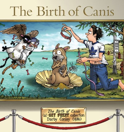 Darby Conley The Birth Of Canis A Get Fuzzy Collection Original