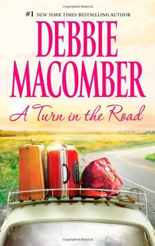 Debbie Macomber A Turn In The Road