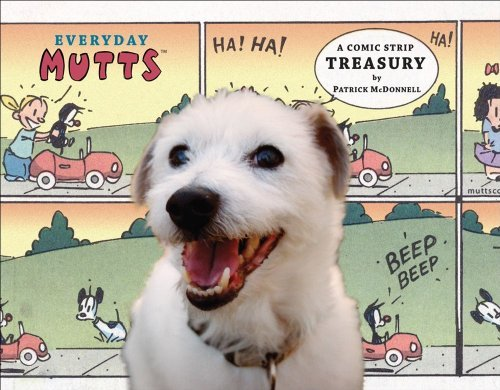 Patrick Mcdonnell Everyday Mutts A Comic Strip Treasury