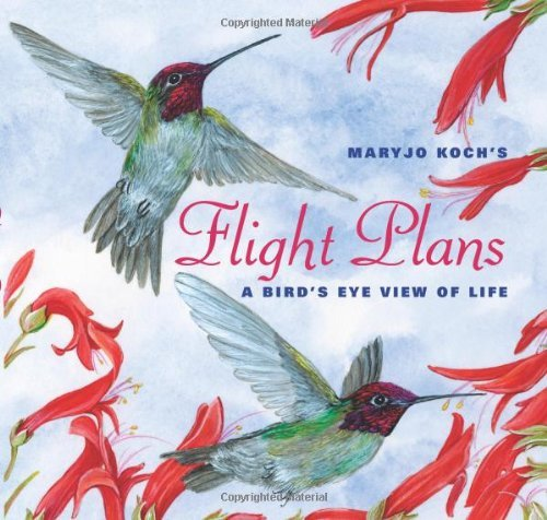 Maryjo Koch Flight Plans A Bird's Eye View Of Life