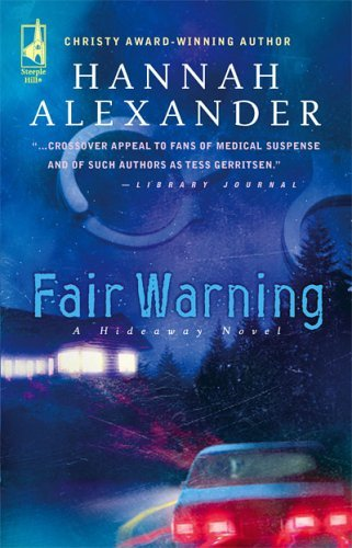 Hannah Alexander Fair Warning