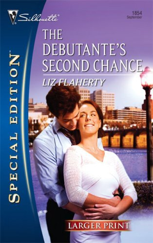 Liz Flaherty The Debutante's Second Chance