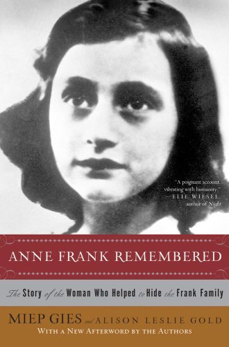 Miep Gies Anne Frank Remembered The Story Of The Woman Who Helped To Hide The Fra