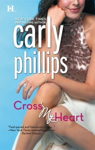 Carly Phillips Cross My Heart