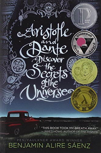 Benjamin Alire Saenz Aristotle And Dante Discover The Secrets Of The Un
