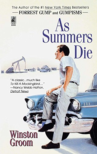 Winston Groom As Summers Die