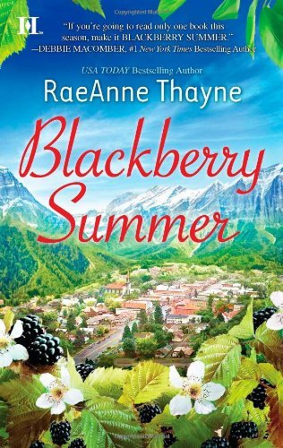 Raeanne Thayne Blackberry Summer