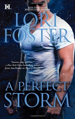 Lori Foster A Perfect Storm Original