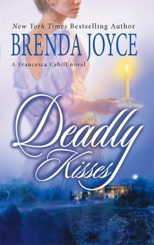 Brenda Joyce Deadly Kisses
