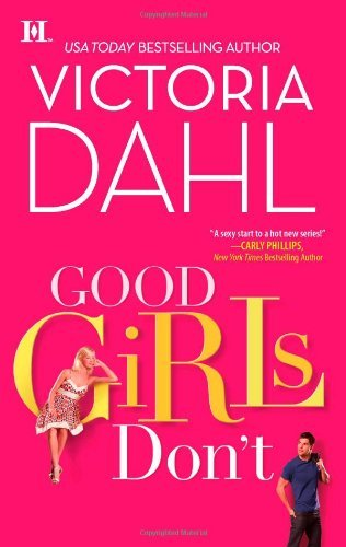 Victoria Dahl Good Girls Don't