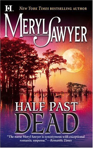 Meryl Sawyer Half Past Dead